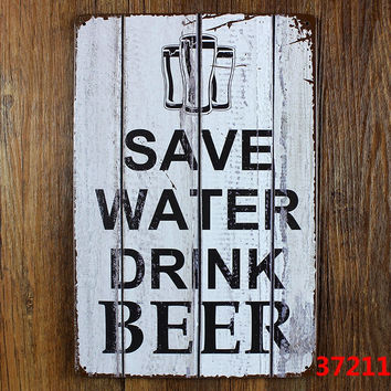 SAVE WATER DRINK BEER Tin signs vintage metal poster decorative metal plaques A-37211