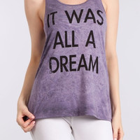 It Was All A Dream Top