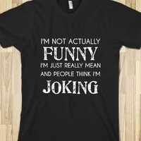Supermarket: I'm Not Actually Funny from Glamfoxx Shirts