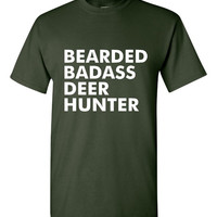 GREAT Bearded Badass Deer Hunter T-shirt! Funny bearded badass deer hunter shirt available in a variety of sizes and colors!