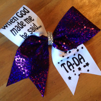 Cheer Bow, When God Made Me He Said TA-DA, Cheer Bow, Bella Bows Cheer Bow