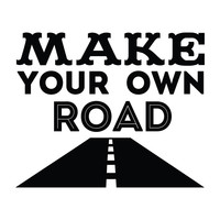 Make Your Own Road - Office Quote Wall Decals