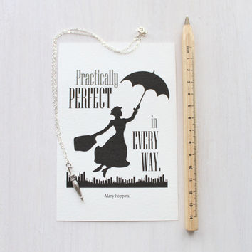 "Mary Poppins - Umbrella Necklace - Gift Set with Quote Print - ""Practically perfect in every way."" Mary Poppins [by P. L. Travers]"