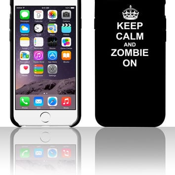 Keep Calm And zombie On 5 5s 6 6plus phone cases