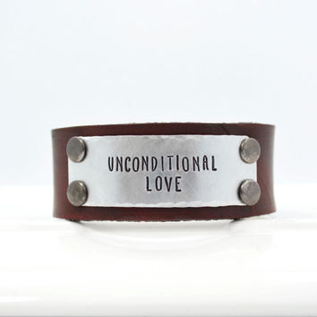 Unconditional Love Leather Cuff Bracelet for Men or Women | Custome Quote Leather Cuff Bracelet