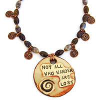 Not All Who Wander Are Lost Necklace, Tolkien Handmade Jewelry Gift