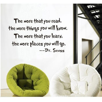 The More That You Read The More Things You Will Know Dr seuss Wall Stickers Home Decals Decor Quote Art Vinyl Kids Bedroom