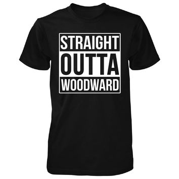 Straight Outta Woodward City. Cool Gift - Unisex Tshirt