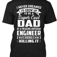 Super Cool Dad Of Awesome Engineer
