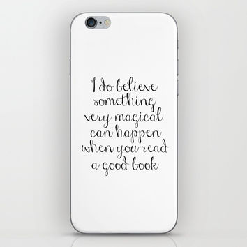 I do believe something very magical can happen when you read a good book. J.K. Rowling Bookmark iPhone Skin by NikolaJovanovic