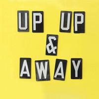 Up Up & Away Magnets  Repurposed Sign Letters by GallivantingGirls