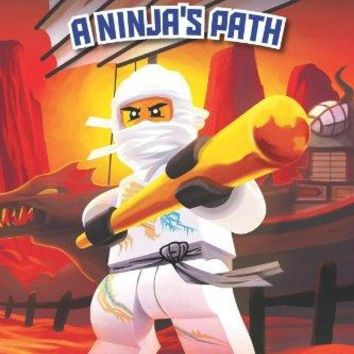 A Ninja's Path Scholastic Readers: Lego