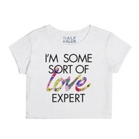 I'm Some Sort of Love Expert-Female Snow T-Shirt