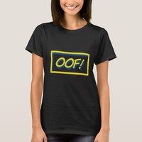 oof! Gamer saying quote T-Shirt | Zazzle.co.uk