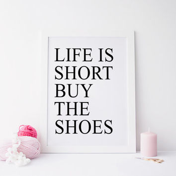 Fashion Print, Chic Vanity Decor, Beauty Print, Makeup Art, Coco Chanel, Printable Wall Art,Life Is Short Buy The Shoes, Louboutin Print
