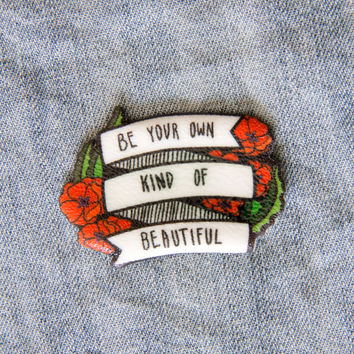 """Be Your Own Kind of Beautiful"" Banner and Poppies Pin"