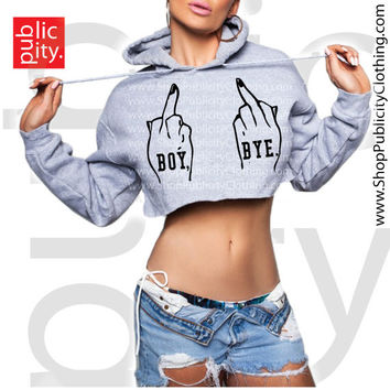 BOY BYE Middle Fingers Up Cropped Hoodie