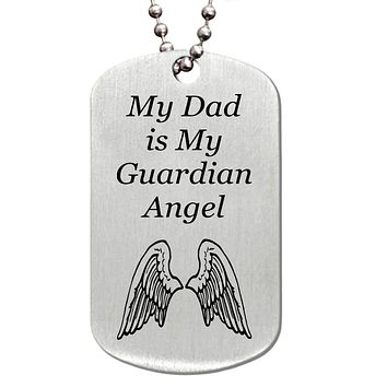 My Dad is My Guardian Angel Stainless Steel Dog Tag Necklace