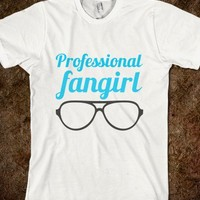 Professional Fangirl - A random assortment of random shirts