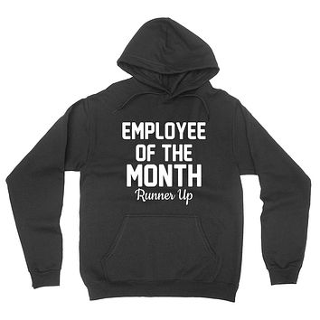 Employee of the month runner up gift for coworker funny graphic hoodie