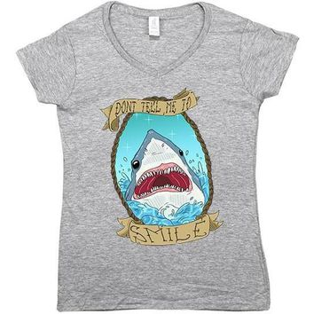Don't Tell Me To Smile Shark -- Women's T-Shirt