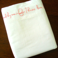 Embroidered Flat Sheet  King  Fall Asleep by PeaceLoveAndRoses