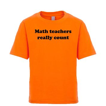Math Teachers Really Count Unisex Kid's Tee