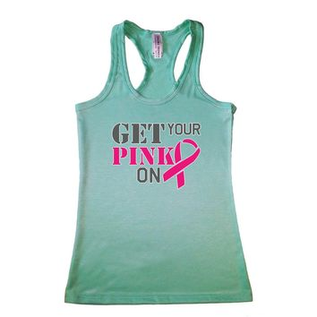 Women's Get Your Pink On Breast Cancer Awareness Racerback TANK TOP MINT