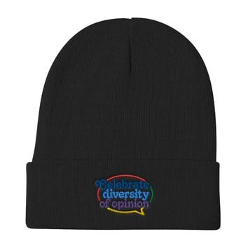 Celebrate Diversity of Opinion Embroidered Beanie