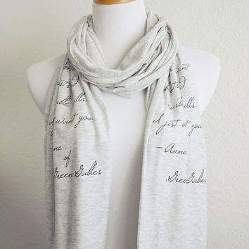 Anne of Green Gables Literay Scarf // Sunbursts and Marble Halls Quote // Knit Jersey Raw Edged Scarf