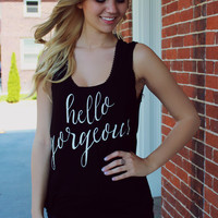 Hello Gorgeous Tank - Black
