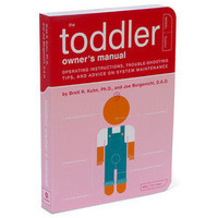 ThinkGeek :: The Toddler Owner's Manual