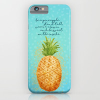 Be a Pineapple iPhone & iPod Case by Noonday Design