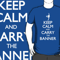Keep Calm and Carry the Banner! by Meridon
