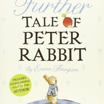 The Further Tale of Peter Rabbit (World of Beatrix Potter: Peter Rabbit)