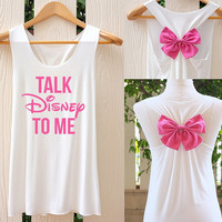 Talk Disney To Me Bow Tank Top. Racerback bow. Disney shirt. Tank Top. disney Tank Top. Bachelorette Party Tank Tops. Work out tank top.