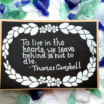 Handmade black and white sympathy card with quote from Thomas Campbell.