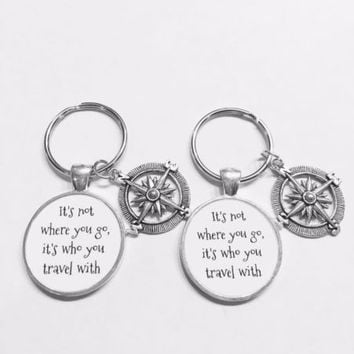 Compass It's Not Where You Go It's Who You Travel With Friends Keychain Set