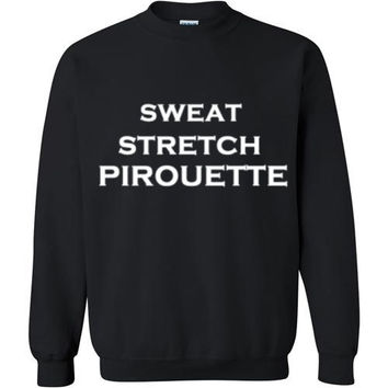 Sweat Stretch Pirouette Ballet Sweatshirt