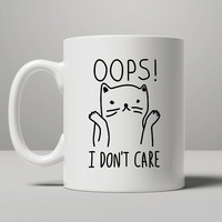 Oops I Don't Care Cat Coffee Mug