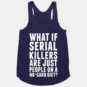 What If Serial Killers Are Just People On a No-Carb Diet?
