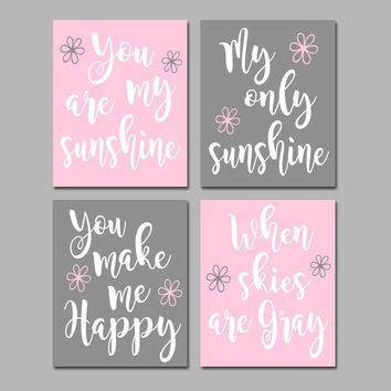 Pink Gray You Are My SUNSHINE Wall Art, CANVAS or Print Pink Gray Baby Girl NURSERY Decor, Girl My Sunshine Nursery Quote Decor Set of 4