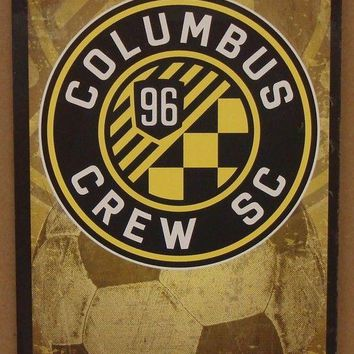 "COLUMBUS CREW SC GAME TICKET ADMIT ONE COLUMBUS TIL I DIE WOOD SIGN 6""X12'' NEW"