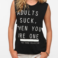 Blood Is The New Black Adults Suck Tee