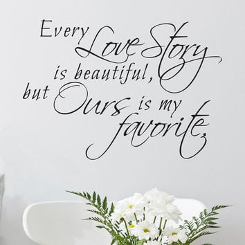 Every Love Story is Beautiful Quote