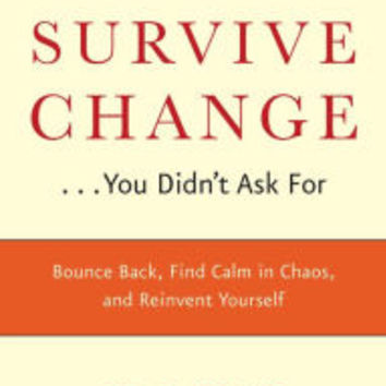 How to Survive Change You Didn't Ask For|Hardcover