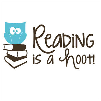 Reading is a Hoot Vinyl Wall Decal Owl Children School Classroom Playroom Daycare Vinyl Wall Decal