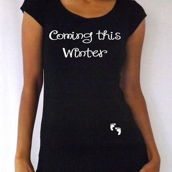 """Maternity tee """"Coming this winter"""" cap Sleees Choose your Size S,M,L,Xl and color of letters"""