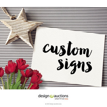 custom wedding printable signs business signs party signs typographic printable signs wedding signs calligraphy art signs vintage signage