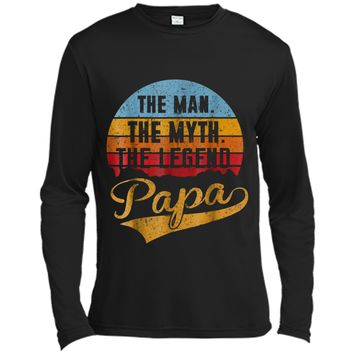 The Man The Myth The Legend Papa Great Gift Grandpa Long Sleeve Moisture Absorbing Shirt